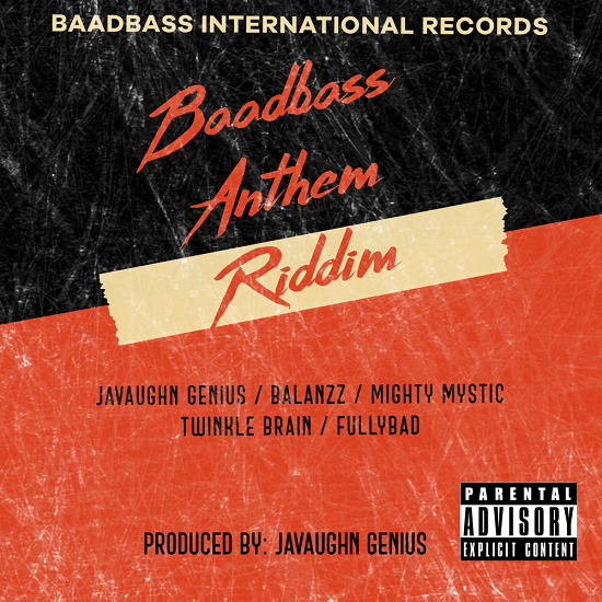 Baadbass Anthem Riddim